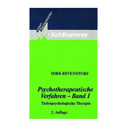 Dirk Revenstorf - Psychotherapeutische Verfahren I. Tiefenpsychologische Therapie: BD 1 - Preis vom 15.05.2021 04:43:31 h
