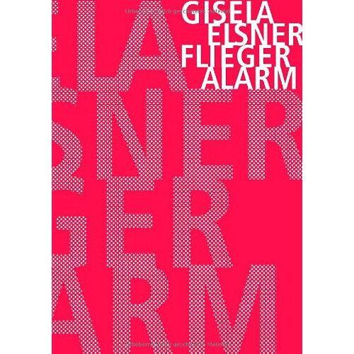 Gisela Elsner - Fliegeralarm - Preis vom 20.01.2021 06:06:08 h