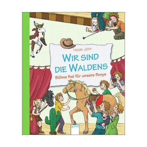 Heide John - Wir sind die Waldens! Bühne frei für unsere Ponys - Preis vom 21.10.2020 04:49:09 h