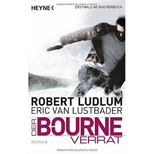 Robert Ludlum - Der Bourne Verrat: Bourne 10 - Roman (JASON BOURNE, Band 10) - Preis vom 14.04.2021 04:53:30 h
