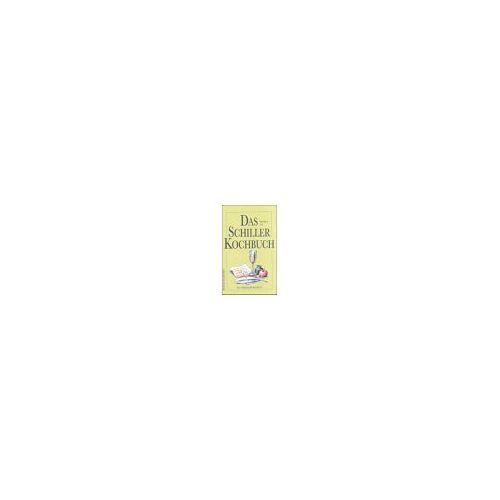 Roswitha Stemmer-Beer - Das Schiller-Kochbuch: Ein literarisches Kochbuch - Preis vom 05.09.2020 04:49:05 h