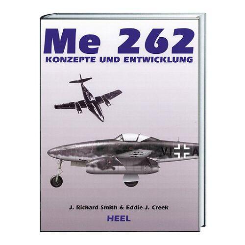 Smith, J. R. - Me 262, Konzepte und Entwicklung - Preis vom 18.04.2021 04:52:10 h