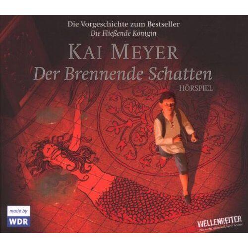Kai Meyer - Der Brennende Schatten: Hörspiel. Hörspiel - Preis vom 21.02.2020 06:03:45 h