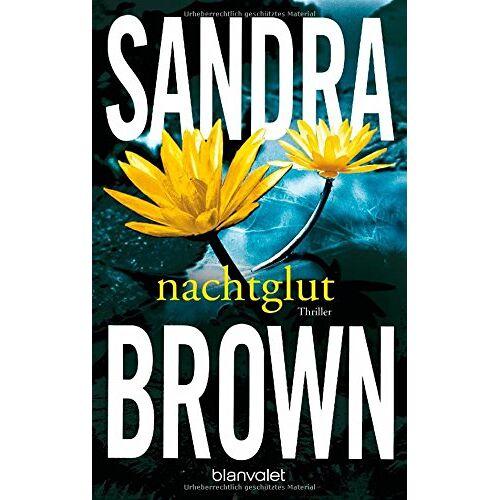 Sandra Brown - Nachtglut: Thriller - Preis vom 09.05.2021 04:52:39 h