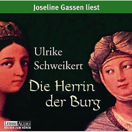 Ulrike Schweikert - Die Herrin der Burg. 5 CDs. - Preis vom 12.04.2021 04:50:28 h