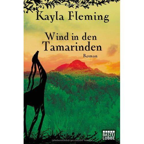 Kayla Fleming - Wind in den Tamarinden: Roman - Preis vom 20.10.2020 04:55:35 h