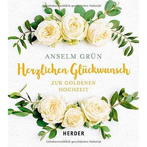Anselm Grün - Herzlichen Glückwunsch zur Goldenen Hochzeit - Preis vom 28.03.2020 05:56:53 h