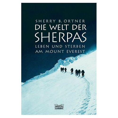 Ortner, Sherry B. - Die Welt der Sherpas - Preis vom 11.04.2021 04:47:53 h