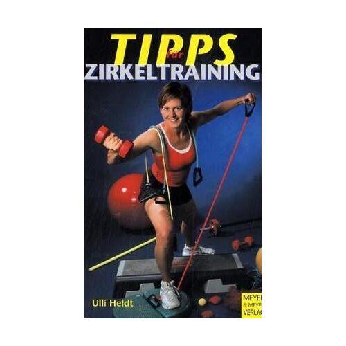Ulli Heldt - Tipps für Zirkeltraining - Preis vom 03.12.2020 05:57:36 h