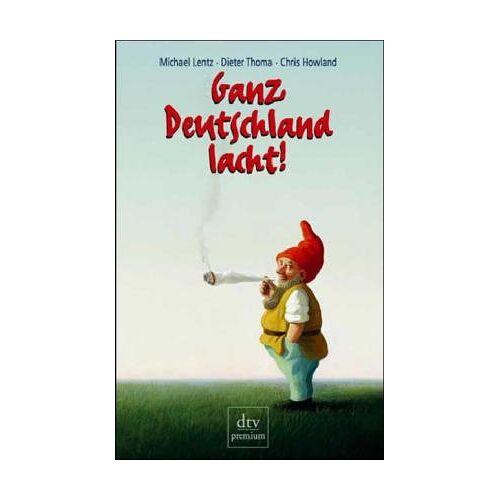 Michael Lentz - Ganz Deutschland lacht!: 50 deutsche Jahre im Spiegel ihrer Witze - Preis vom 05.09.2020 04:49:05 h
