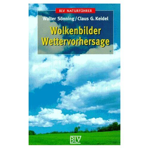 Walter Sönning - Wolkenbilder. Wettervorhersage. - Preis vom 14.05.2021 04:51:20 h