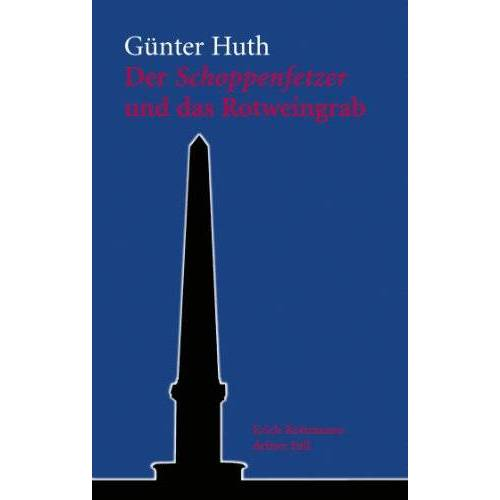 Günter Huth - Der Schoppenfetzer und das Rotweingrab - Preis vom 11.05.2021 04:49:30 h