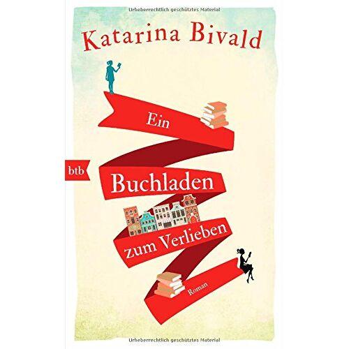 Katarina Bivald - Ein Buchladen zum Verlieben: Roman - Preis vom 08.05.2021 04:52:27 h
