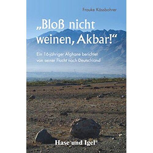 Frauke Kässbohrer - Bloß nicht weinen, Akbar! - Preis vom 15.05.2021 04:43:31 h