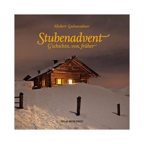 Herbert Gschwendtner - Gschwendtner, H: Stubenadvent - Preis vom 15.04.2021 04:51:42 h