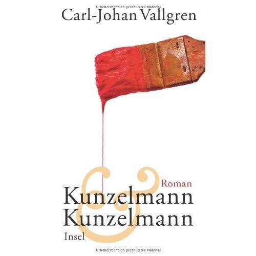Carl-Johan Vallgren - Kunzelmann & Kunzelmann: Roman - Preis vom 17.04.2021 04:51:59 h