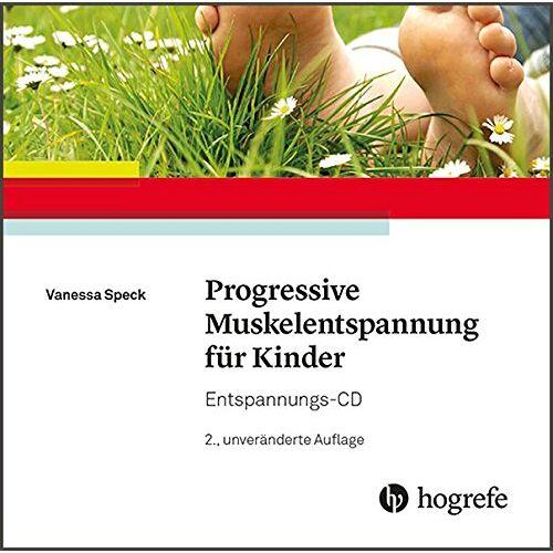 Vanessa Speck - Progressive Muskelentspannung für Kinder: Entspannungs-CD - Preis vom 06.09.2020 04:54:28 h