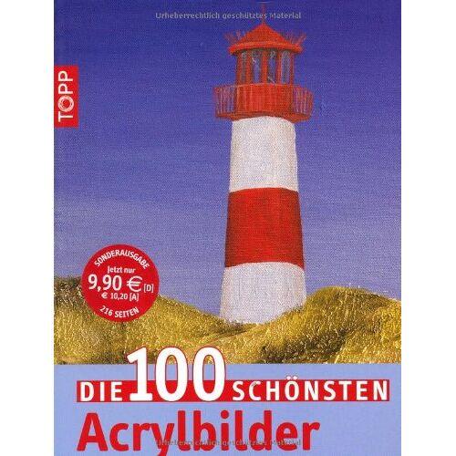 - Die 100 schönsten Acrylbilder - Preis vom 04.06.2020 05:03:55 h