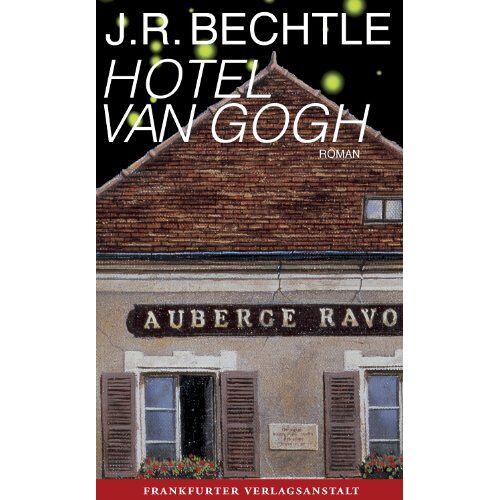 Bechtle, J. R. - Hotel van Gogh - Preis vom 14.04.2021 04:53:30 h