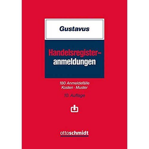Eckhart Gustavus - Handelsregister-Anmeldungen: 180 Anmeldefälle – Kosten – Muster - Preis vom 19.04.2021 04:48:35 h