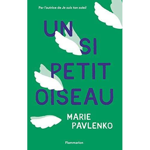 Marie Pavlenko - Un si petit oiseau - Preis vom 16.01.2021 06:04:45 h
