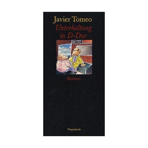 Javier Tomeo - Unterhaltung in D-Dur - Preis vom 17.04.2021 04:51:59 h