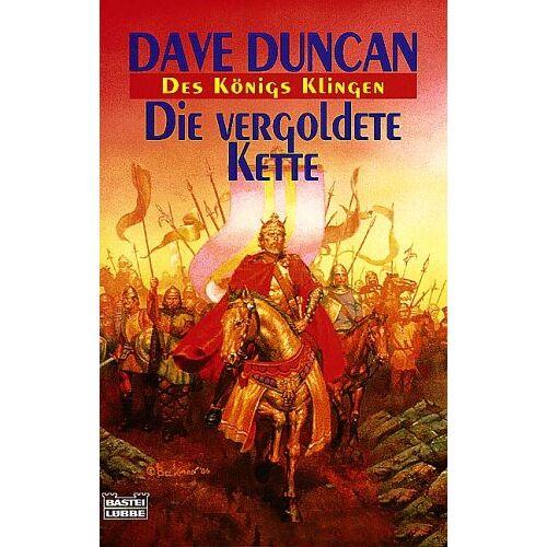 Dave Duncan - Die vergoldete Kette. Des Königs Klingen 01. - Preis vom 21.10.2020 04:49:09 h