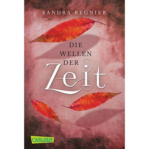 Sandra Regnier - Die Zeitlos-Trilogie, Band 2: Die Wellen der Zeit - Preis vom 10.09.2020 04:46:56 h
