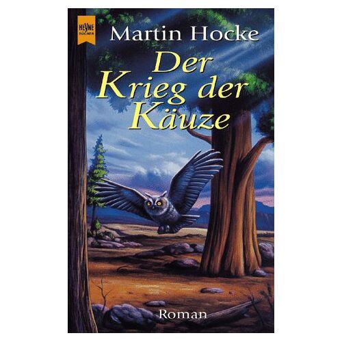 Martin Hocke - Der Krieg der Käuze. - Preis vom 05.09.2020 04:49:05 h