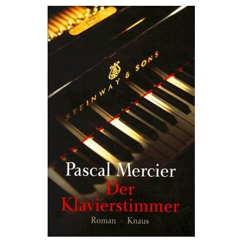 Pascal Mercier - Der Klavierstimmer - Preis vom 20.10.2020 04:55:35 h