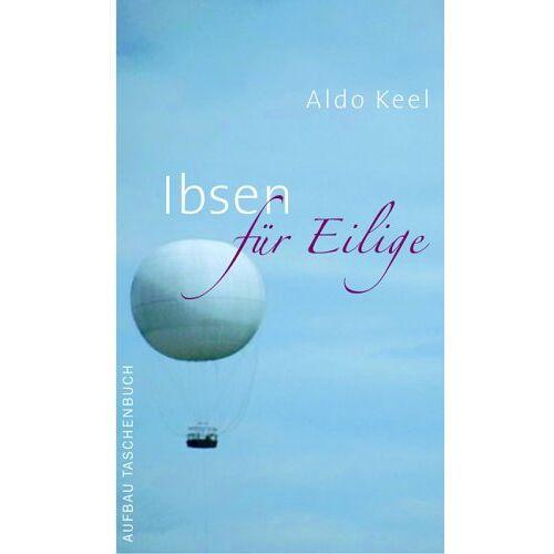 Aldo Keel - Ibsen für Eilige. - Preis vom 08.05.2021 04:52:27 h