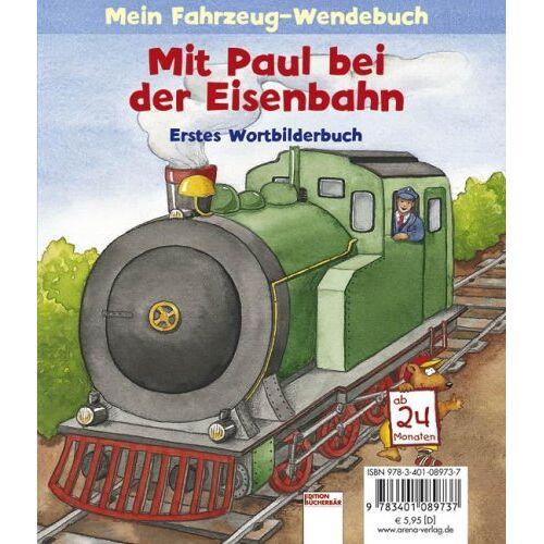 Sandra Grimm - Mit Paul bei der Eisenbahn: Mein Fahrzeug-Wendebuch - Preis vom 22.11.2020 06:01:07 h