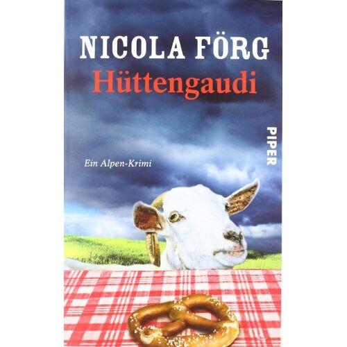 Nicola Förg - Hüttengaudi: Ein Alpen-Krimi (Alpen-Krimis) - Preis vom 06.03.2021 05:55:44 h