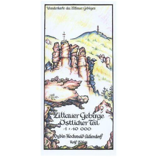 Rolf Böhm - Zittauer Gebirge Östlicher Teil 1:10 000: Oybin-Hochwald-Lückendorf. Wanderkarte des Zittauer Gebirges - Preis vom 17.04.2021 04:51:59 h