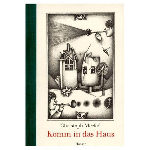 Christoph Meckel - Komm in das Haus - Preis vom 08.03.2021 05:59:36 h