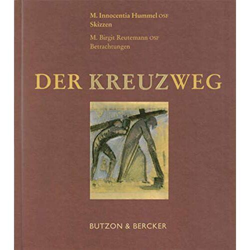 Reutemann, M Birgit - Der Kreuzweg - Preis vom 21.10.2020 04:49:09 h