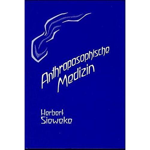Herbert Sieweke - Anthroposophische Medizin, Bd.1 - Preis vom 04.09.2020 04:54:27 h