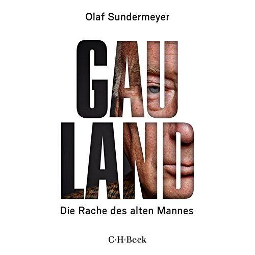 Olaf Sundermeyer - Gauland: Die Rache des alten Mannes - Preis vom 06.09.2020 04:54:28 h