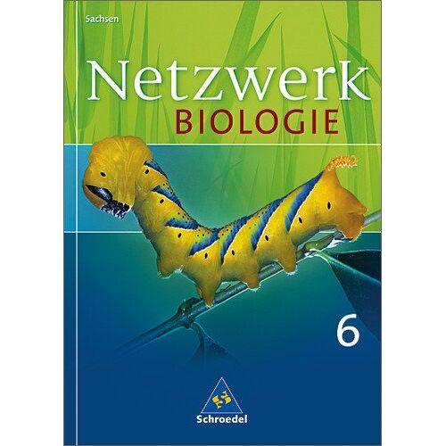 Antje Starke - Netzwerk Biologie - Ausgabe 2004 für Sachsen: Schülerband 6: 6. Schuljahr - Preis vom 24.09.2020 04:47:11 h