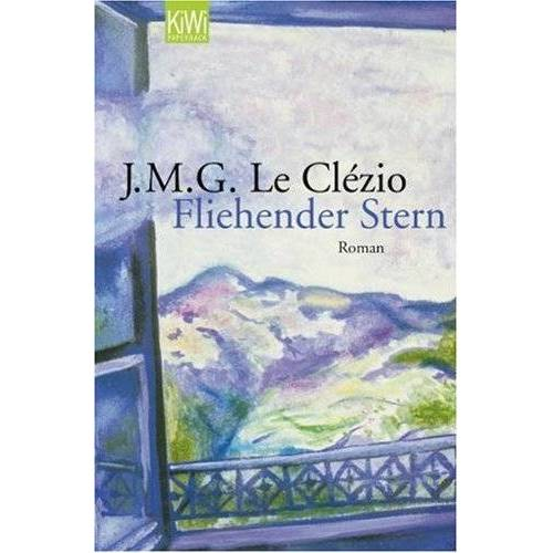 Le Clézio, J. M. G. - Fliehender Stern - Preis vom 01.03.2021 06:00:22 h