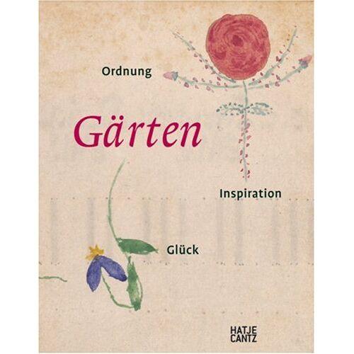 Sabine Schulze - Gärten. Ordnung, Inpiration und Glück - Preis vom 28.03.2020 05:56:53 h