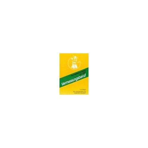- Formelsammlung für den Vermessungsberuf - Preis vom 06.09.2020 04:54:28 h