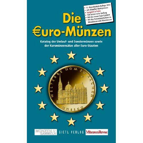 Michael K. Sonntag - Die Euro-Münzen: Katalog der Umlauf- und Sondermünzen sowie Kursmünzensätze aller Euro-Staaten - Preis vom 27.11.2020 05:57:48 h