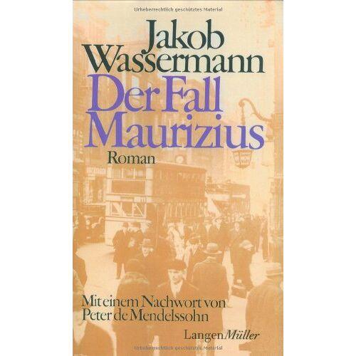 Jakob Wassermann - Der Fall Maurizius - Preis vom 01.03.2021 06:00:22 h