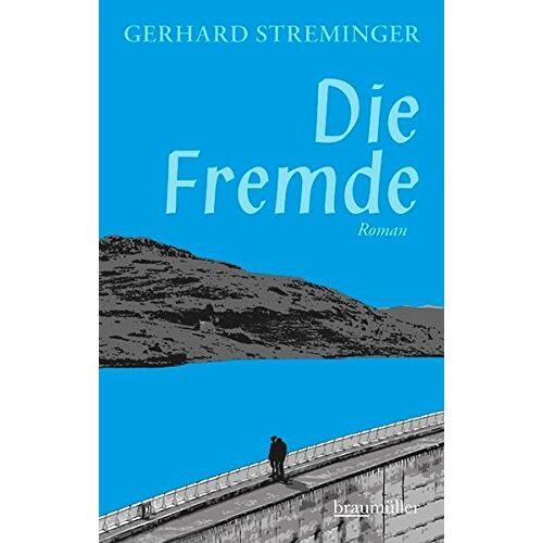 Gerhard Streminger - Die Fremde - Preis vom 20.10.2020 04:55:35 h