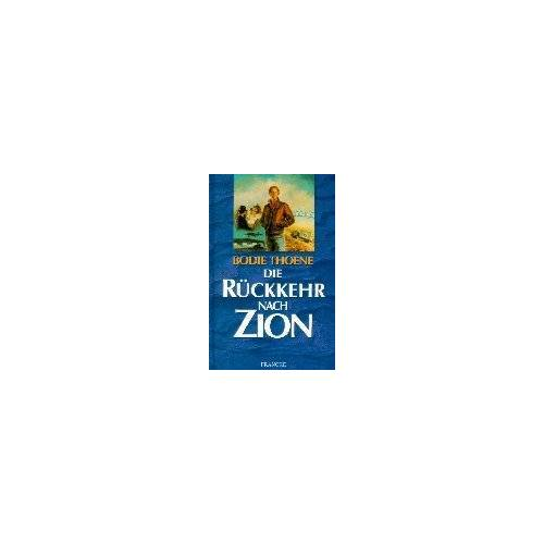 Bodie Thoene - Die Rückkehr nach Zion - Preis vom 23.01.2021 06:00:26 h