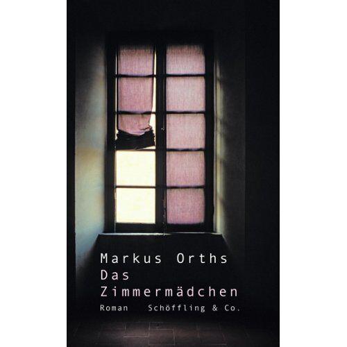 Markus Orths - Das Zimmermädchen - Preis vom 03.12.2020 05:57:36 h