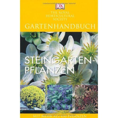 Royal Horticultural Society - Gartenhandbuch. Steingartenpflanzen: Mit mehr als 450 Pflanzen - Preis vom 24.02.2021 06:00:20 h