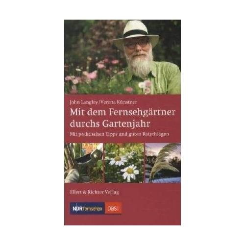 John Langley - Mit dem Fernsehgärtner durchs Gartenjahr - Preis vom 04.09.2020 04:54:27 h