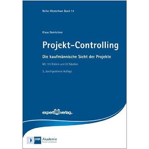 Klaus Demleitner - Projekt-Controlling: Die kaufmännische Sicht der Projekte - Preis vom 16.04.2021 04:54:32 h